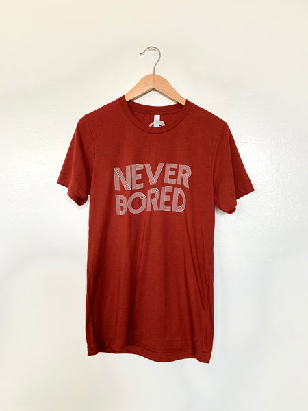 Never Bored Shirt
