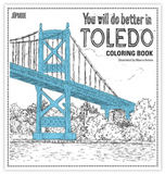 You Will Do Better In Toledo Coloring Book