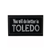 You Will Do Better In Toledo Sticker
