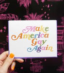 Make America Gay Again Card