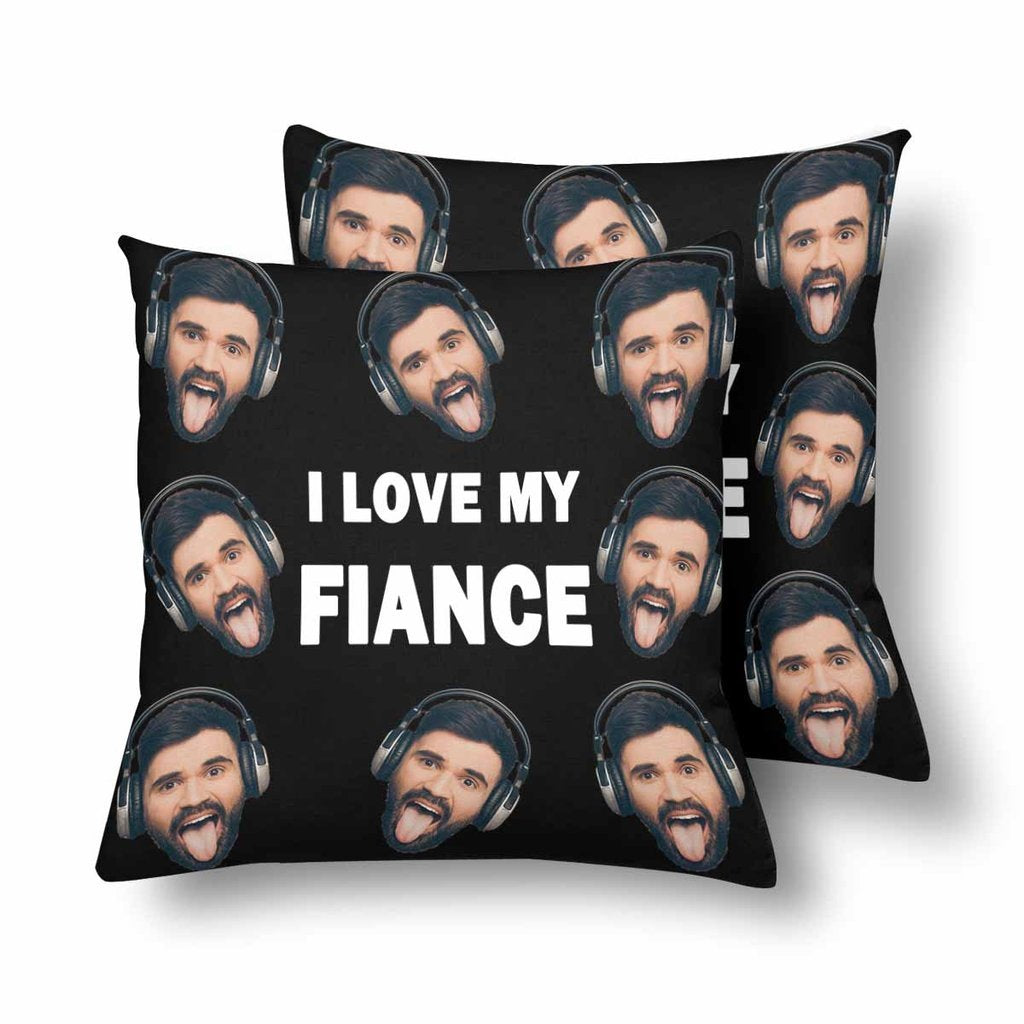 Custom I Love My Fiance Photo Pillow - Make Custom Gifts