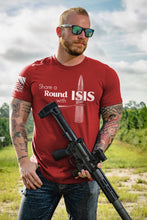 Load image into Gallery viewer, Mens T-Shirt - Share A Round with ISIS