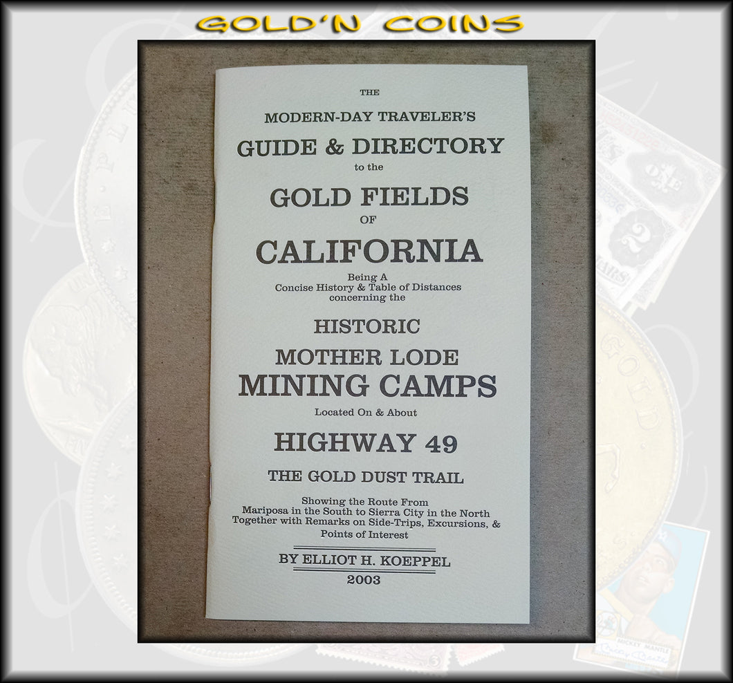 Guide & Directory to the Gold Fields of California