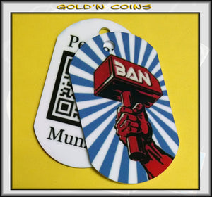 Ban Hammer Personal Munzee Dog Tag