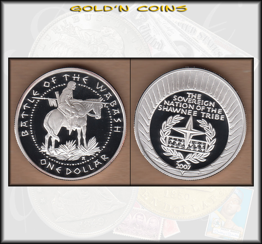 2007 Shawnee Nation Battle of the Wabash Silver Dollar - Proof