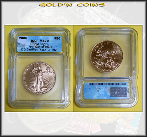 2006 Gold American Eagle (1 oz) $50 - ICG MS70 First Day