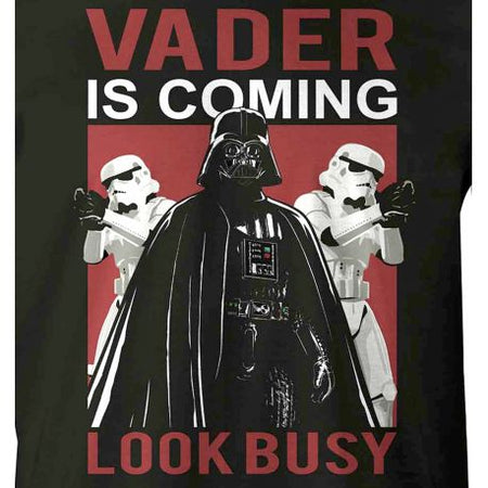 Tshirt Star Wars - Vader Is Coming Look Busy