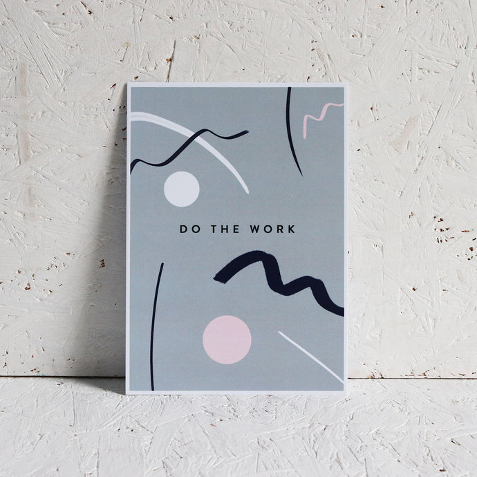 Do The Work A5 print
