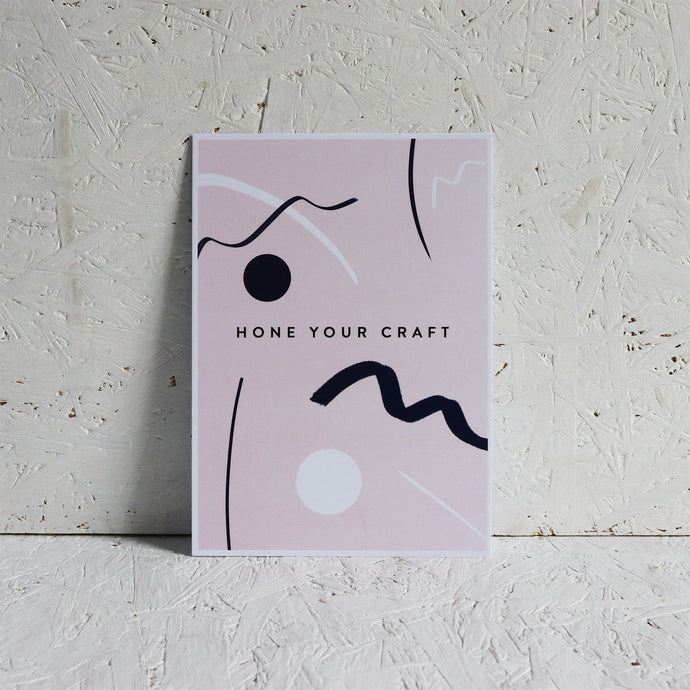 Hone Your Craft A5 print