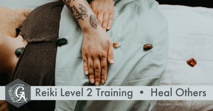 Reiki Level 2 In-Person Training