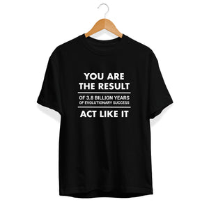 Act Like It T-Shirt  - Cleus