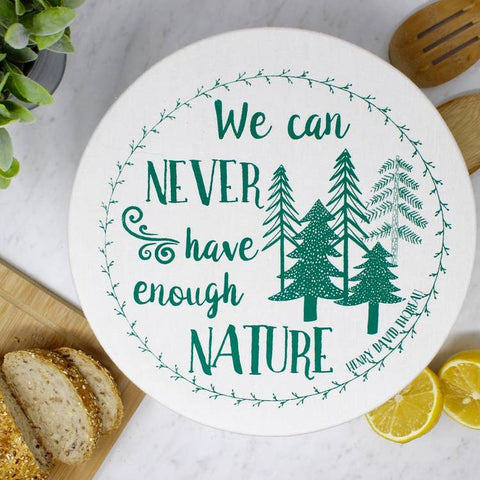 You Can Never Have Enough Nature Bowl Cover
