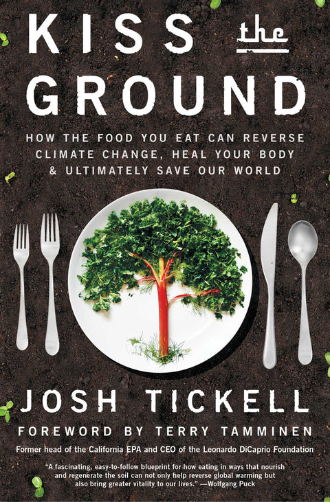 Kiss the Ground (Paperback)