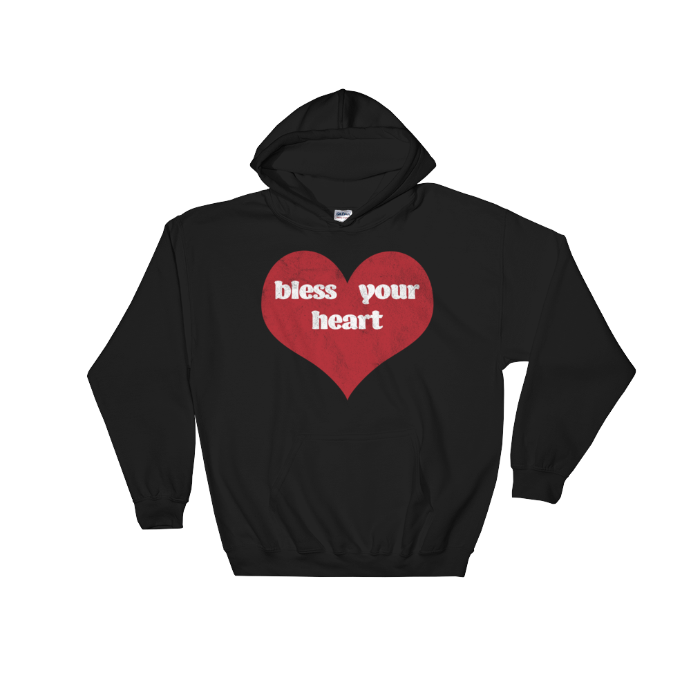 Bless Your Heart Pullover Hooded Sweatshirt