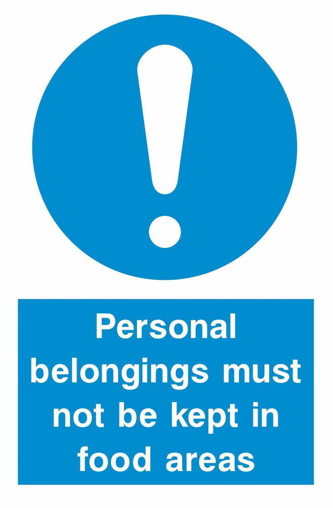 Personal belongings must not be kept in food areas