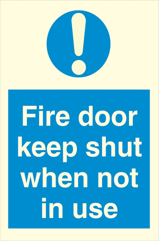 Fire door keep shut when not in use