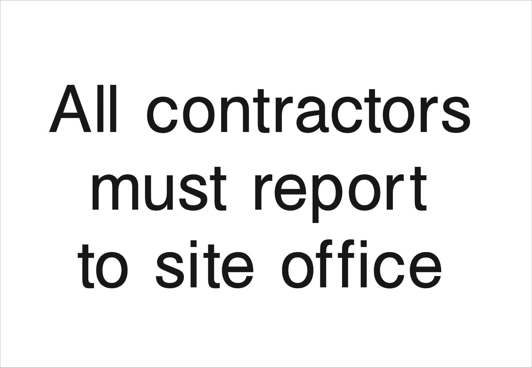 All contractors must report