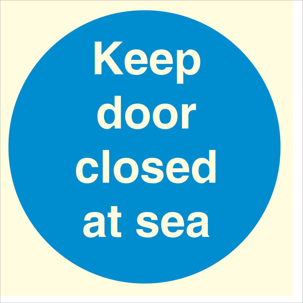 Keep door closed at sea