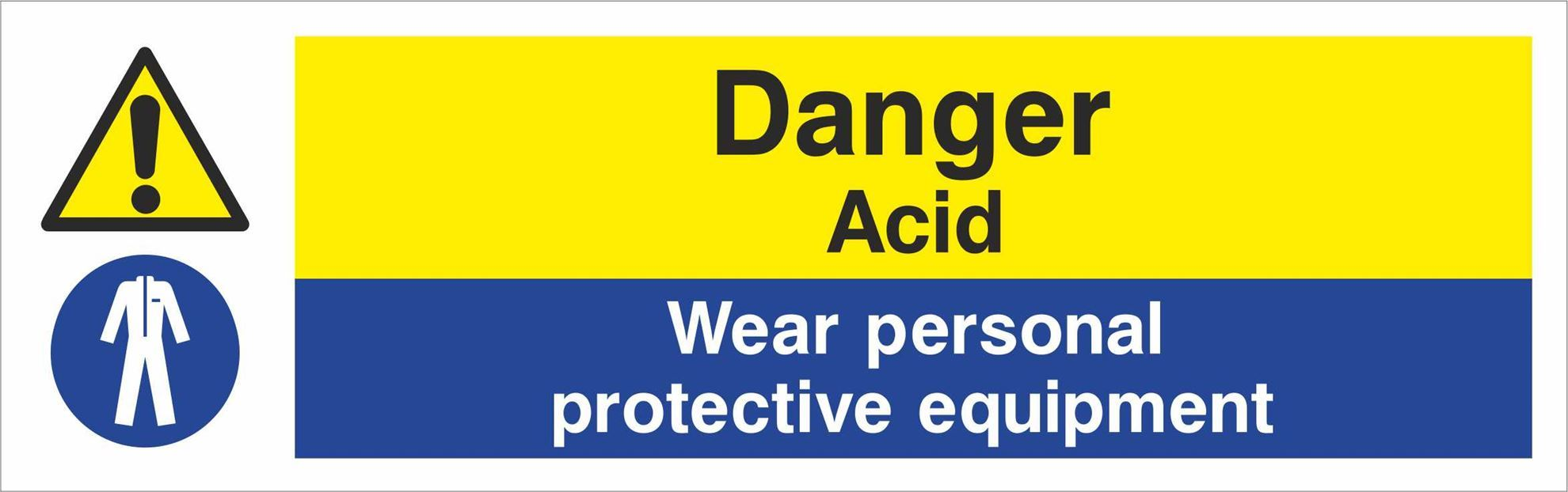 Danger Acid Wear personal protective equipment