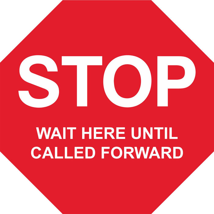 FLOOR STICKER - STOP WAIT HERE UNTIL CALLED FORWARD - COVID 19 SOCIAL DISTANCING