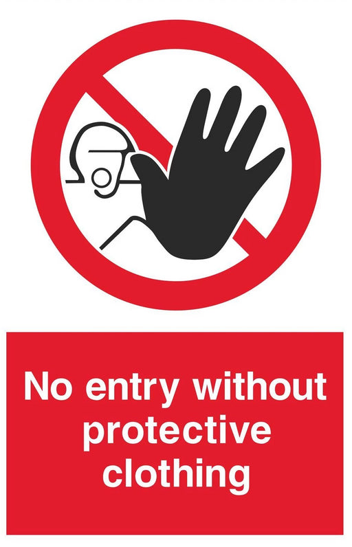 No entry without protective clothing