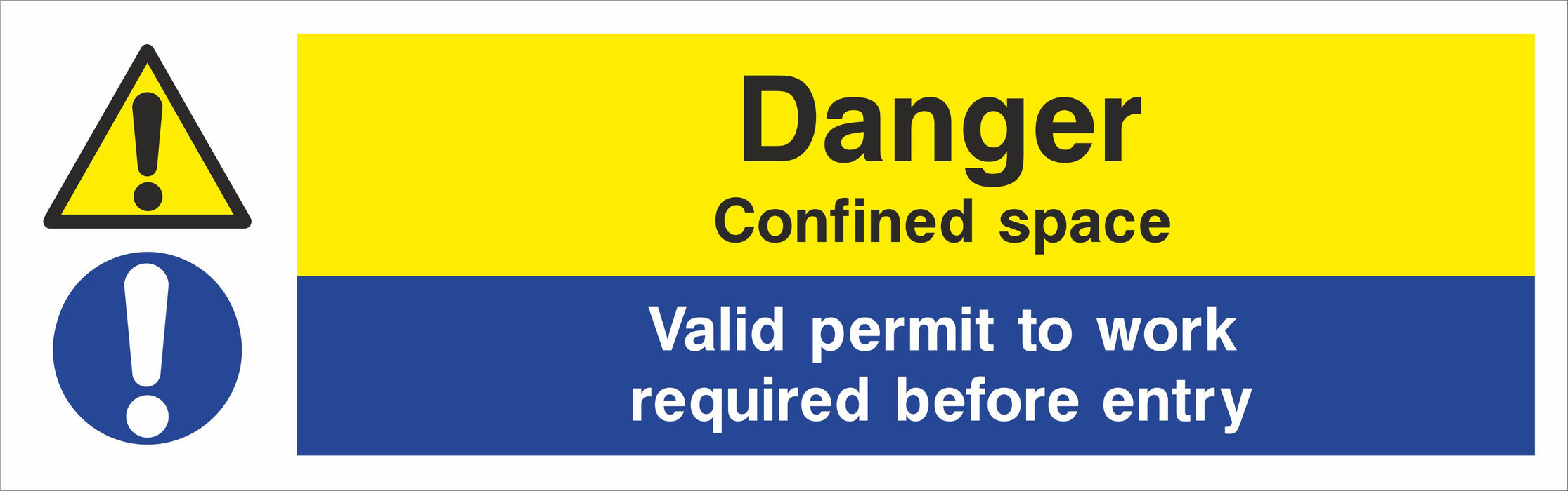 Danger Confined space Valid permit to work required before entry