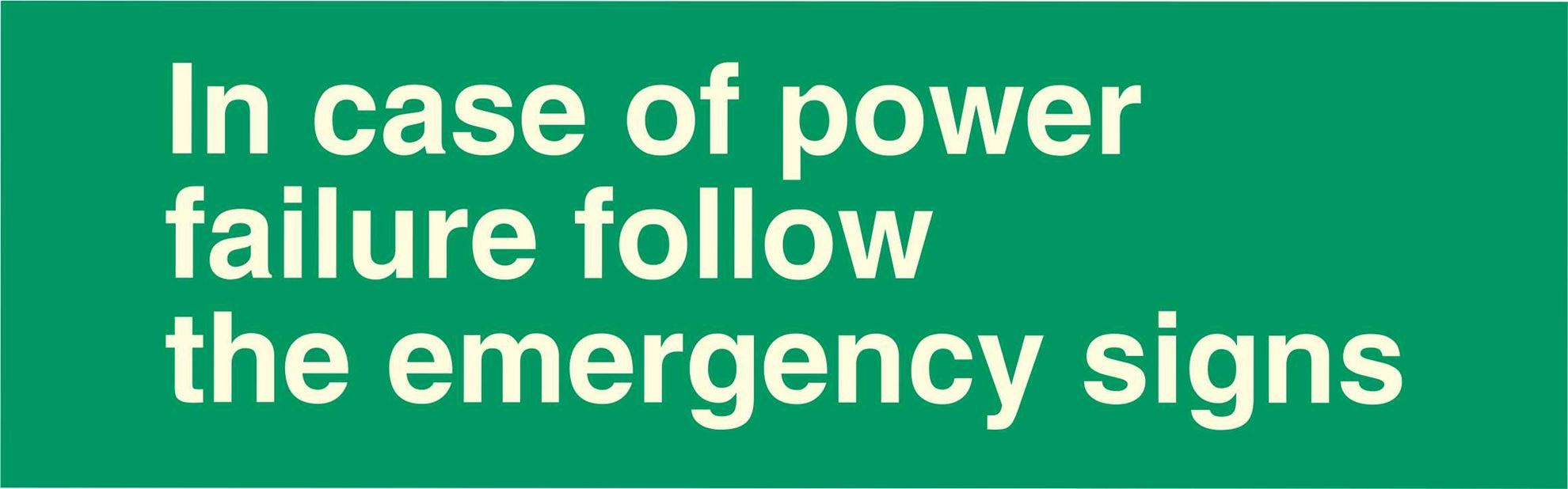 In case of power failure follow the emergency signs