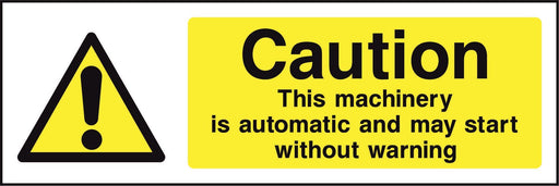 Caution This machinery is automatic and may start without warning