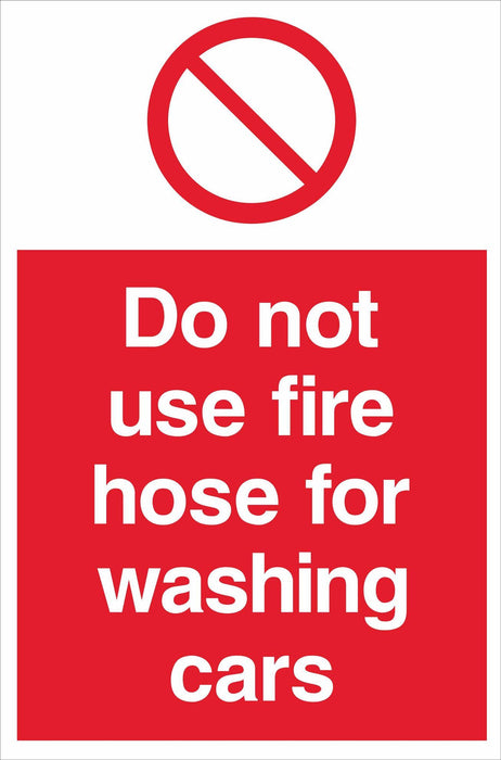 Do not use fire hose for washing cars
