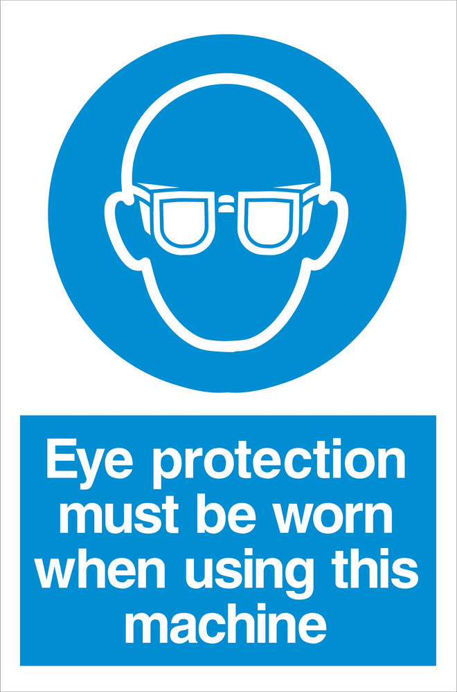 Eye protection must be worn when using this machine