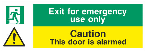 Exit for emergency use only Caution this door is alarmed