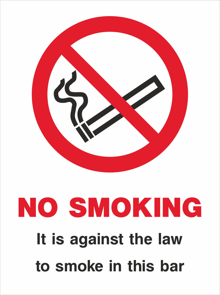 NO SMOKING It is against the law to smoke in this bar
