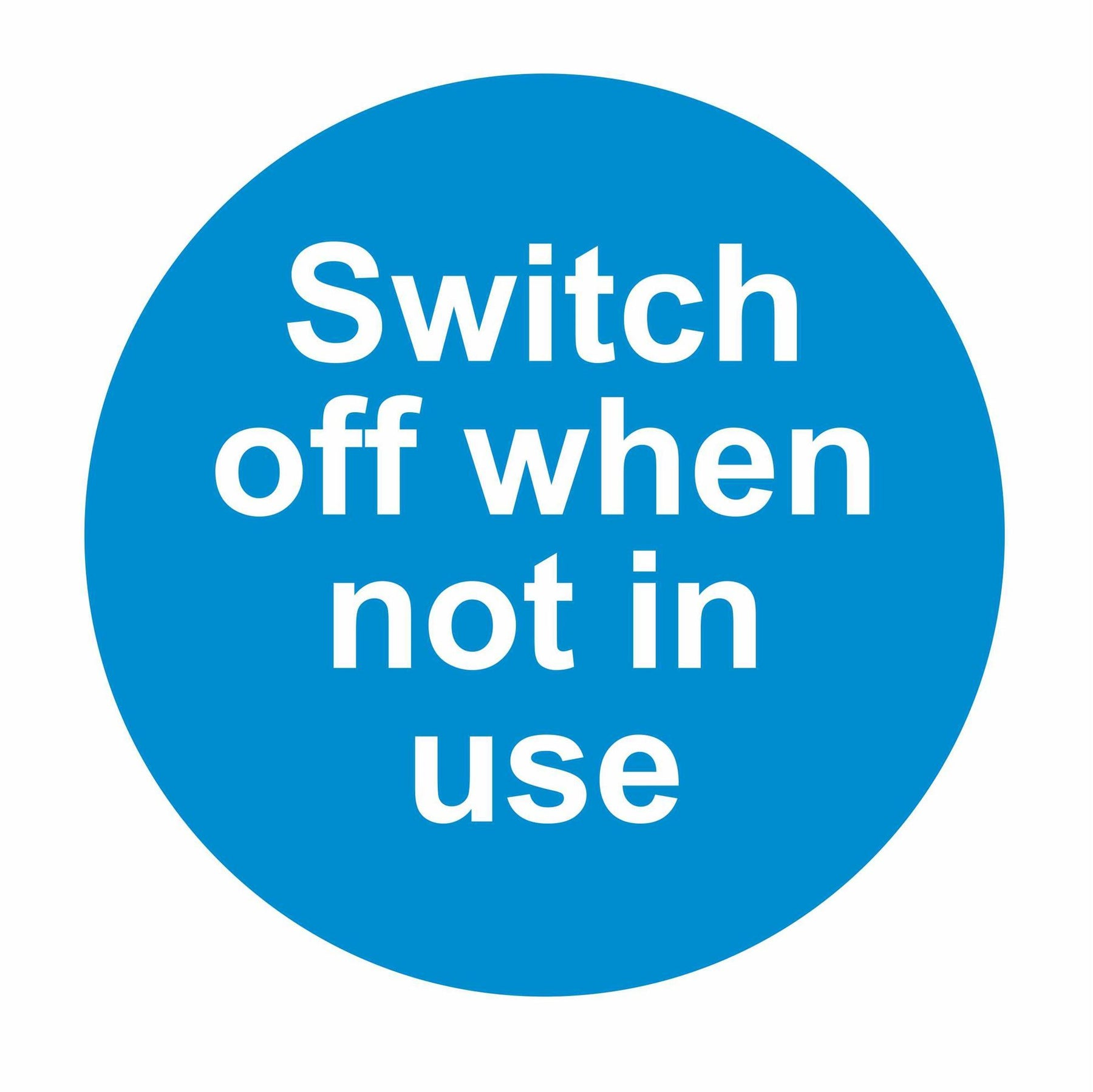SWITCH OFF WHEN NOT IN USE - SELF ADHESIVE STICKER