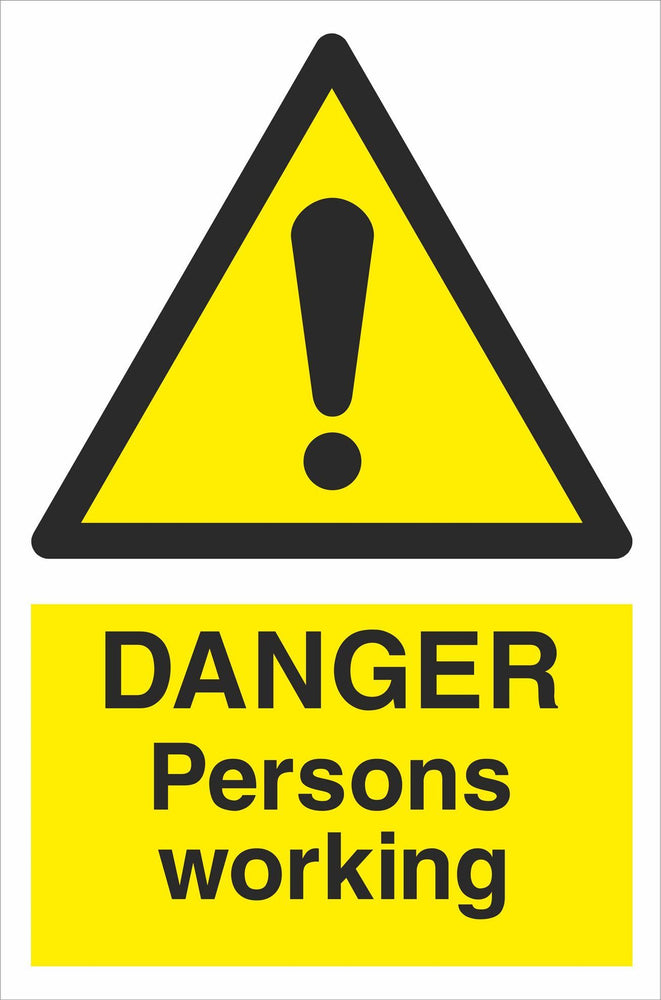 DANGER Persons working