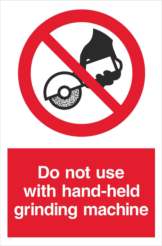 Do not use with hand-held grinding machine