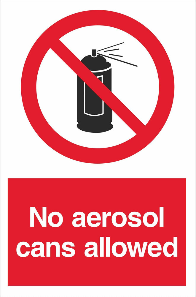 No aerosol cans allowed