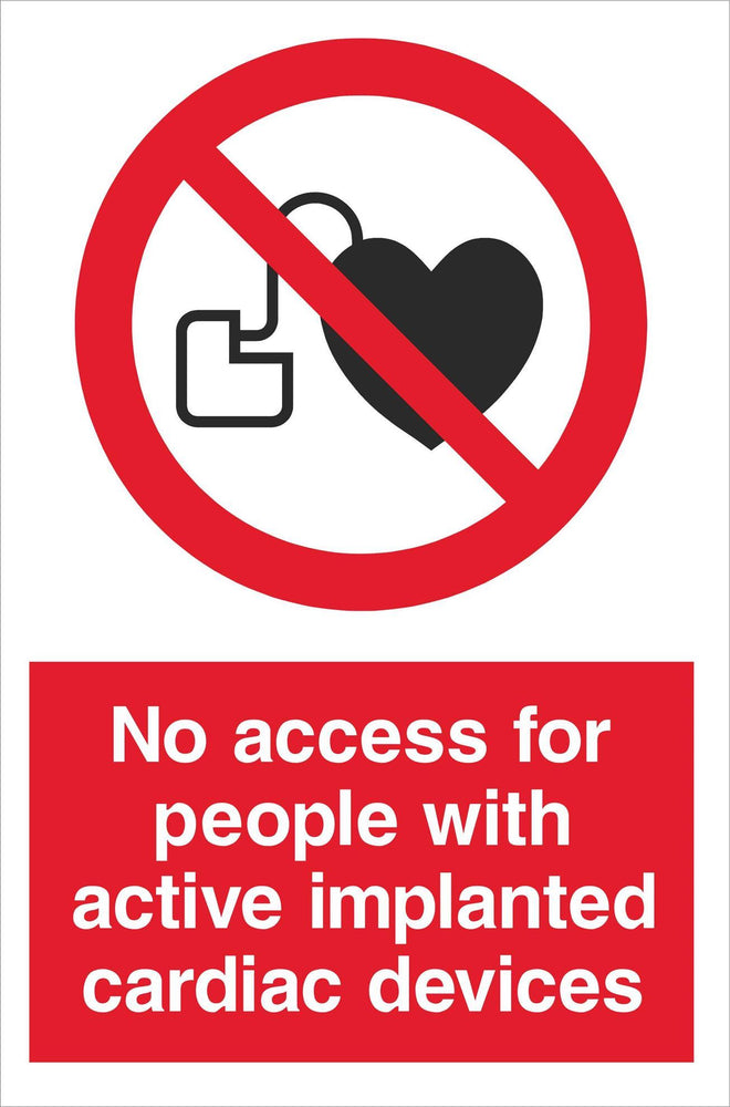 No access for people with active implanted cardiac devices