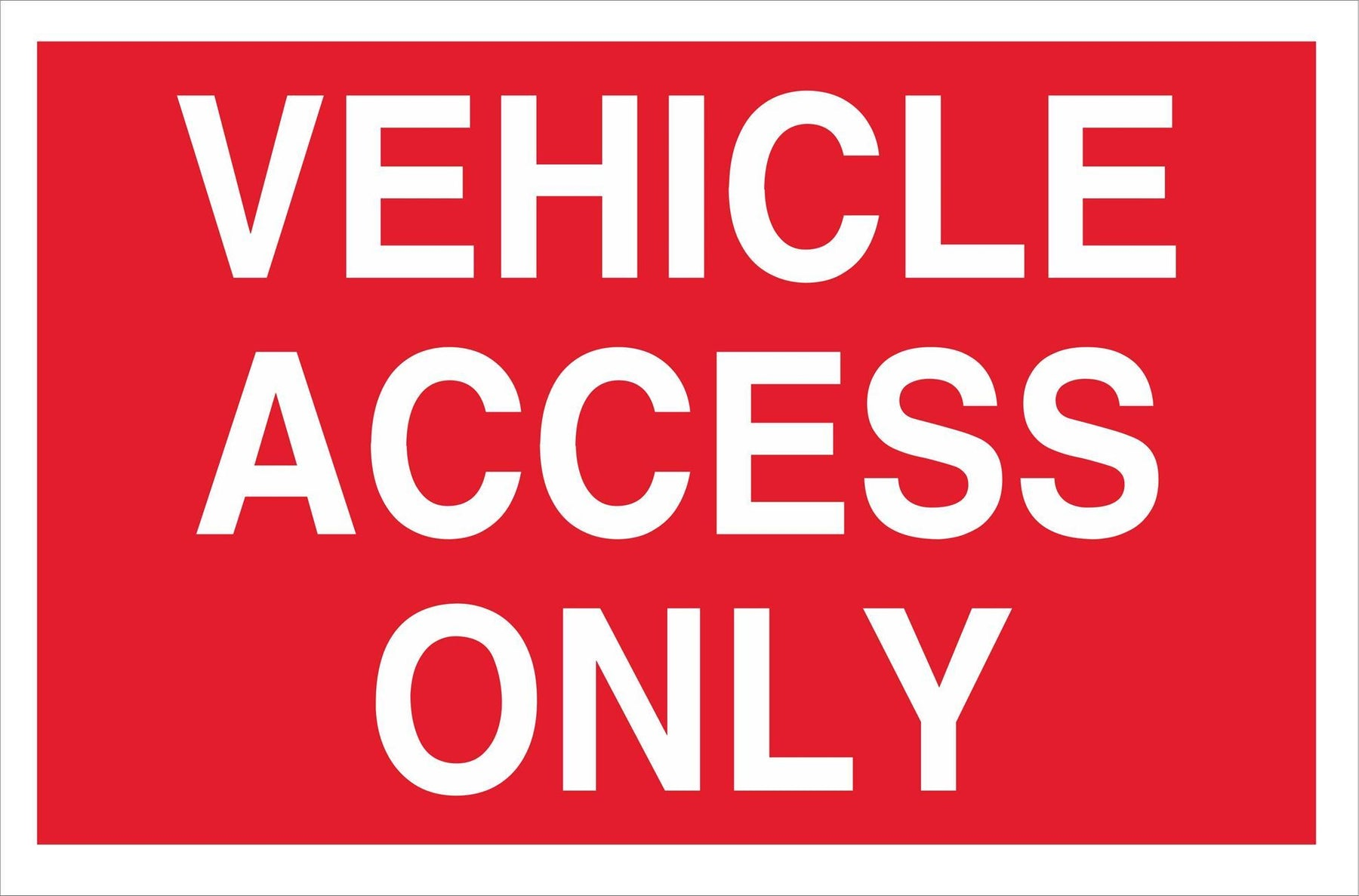 VEHICLE ACCESS ONLY