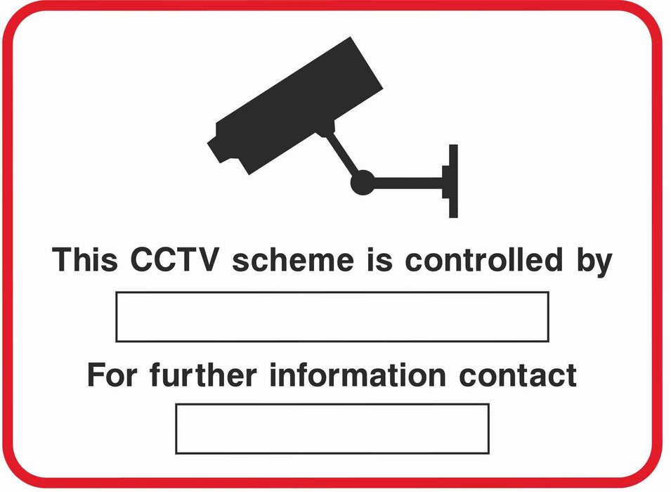 Security - CCTV  Sign - This CCTV scheme is controlled by ......