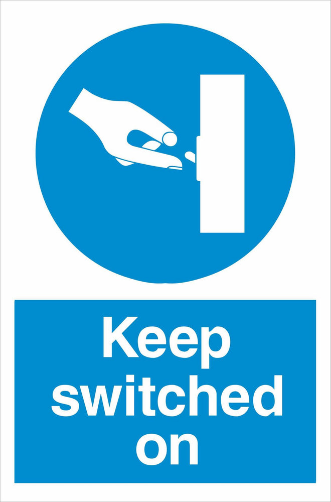 Keep switched on