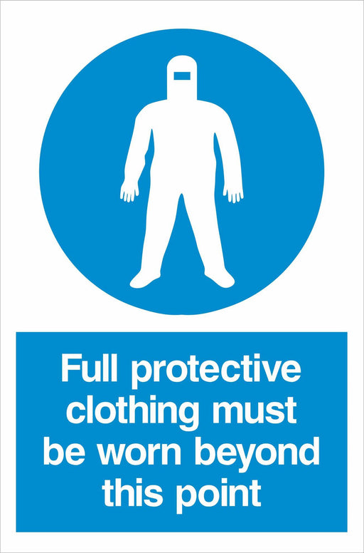 Full protective clothing must be worn beyond this point