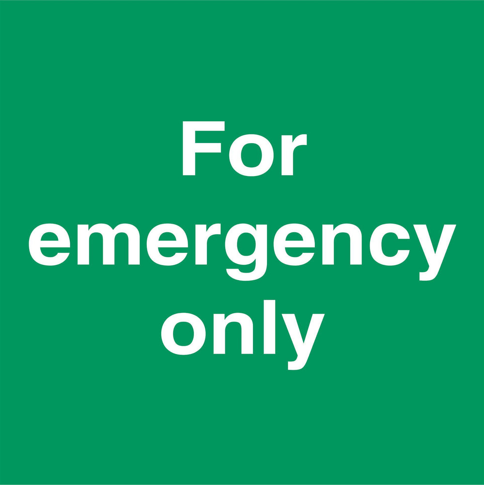 For emergency only