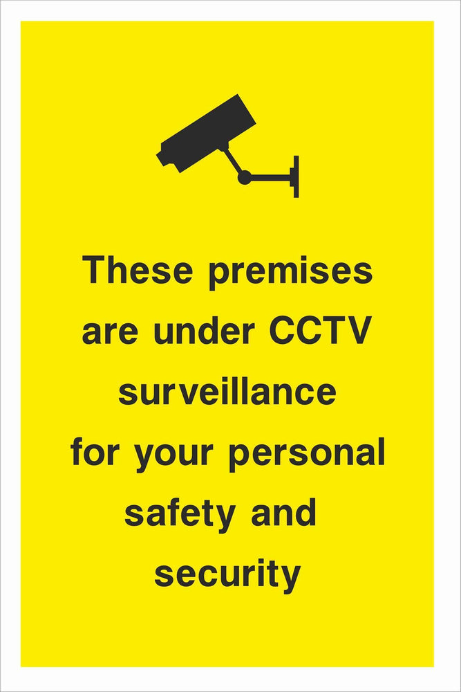 Security - CCTV  Sign - These premises are under CCTV surveillance for your personal safety