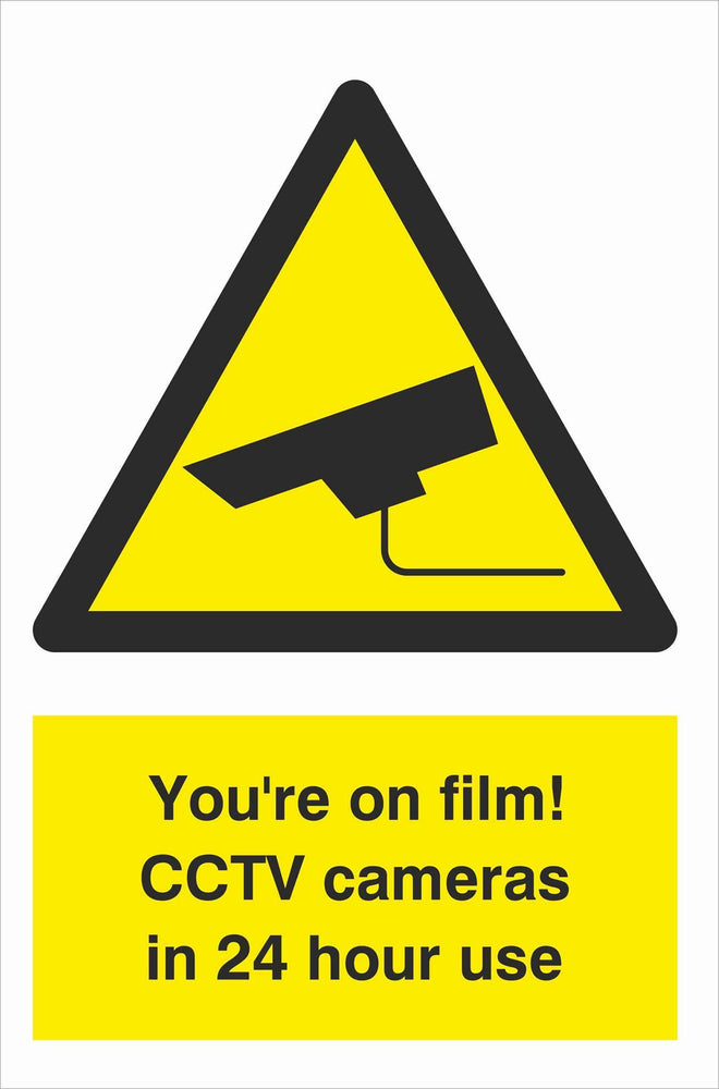 Security - CCTV  Sign - You're on film! CCTV cameras in 24 hour use
