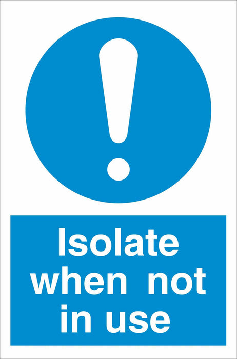 Isolate when not in use