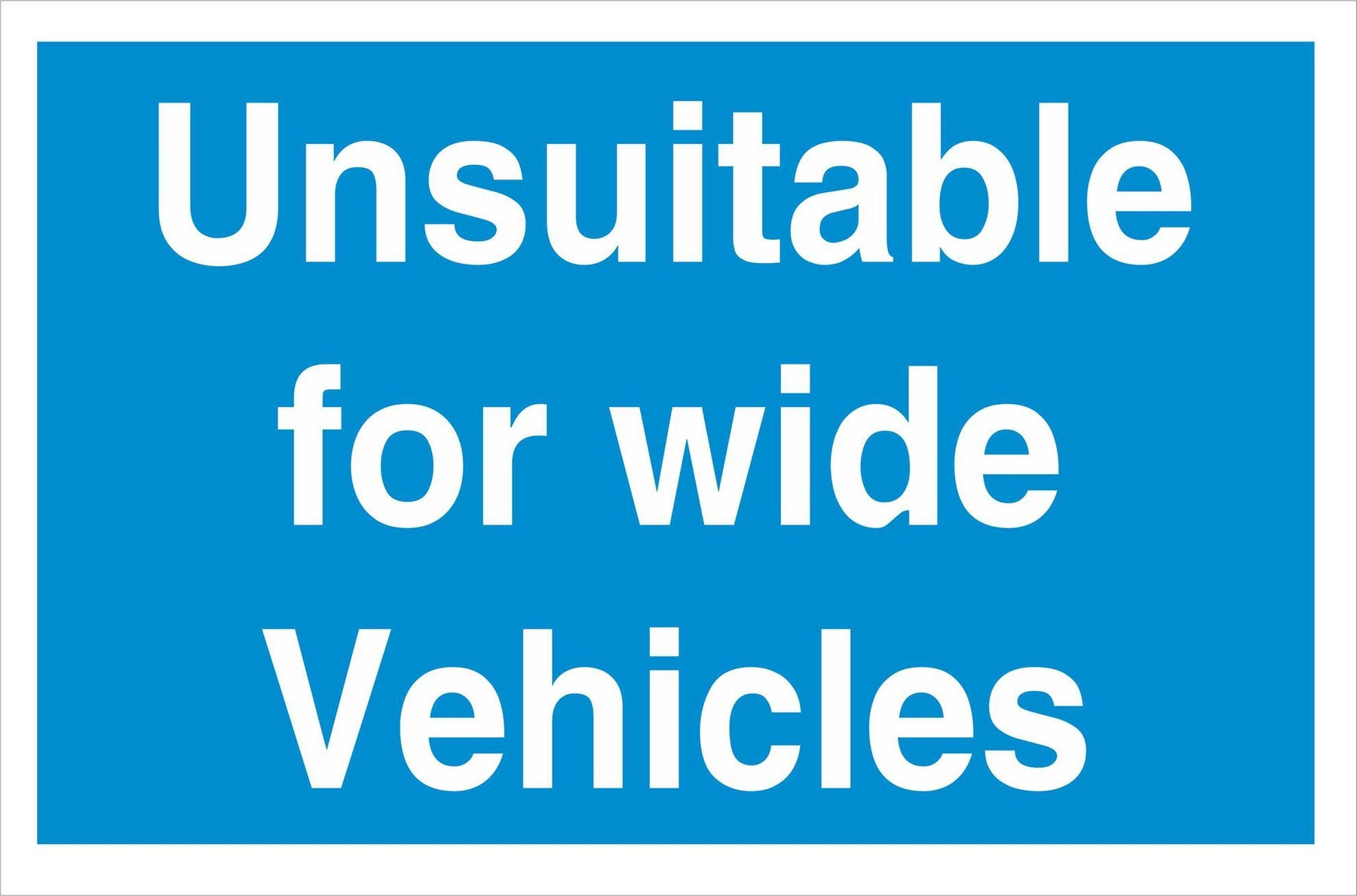 Unsuitable for wide vehicles