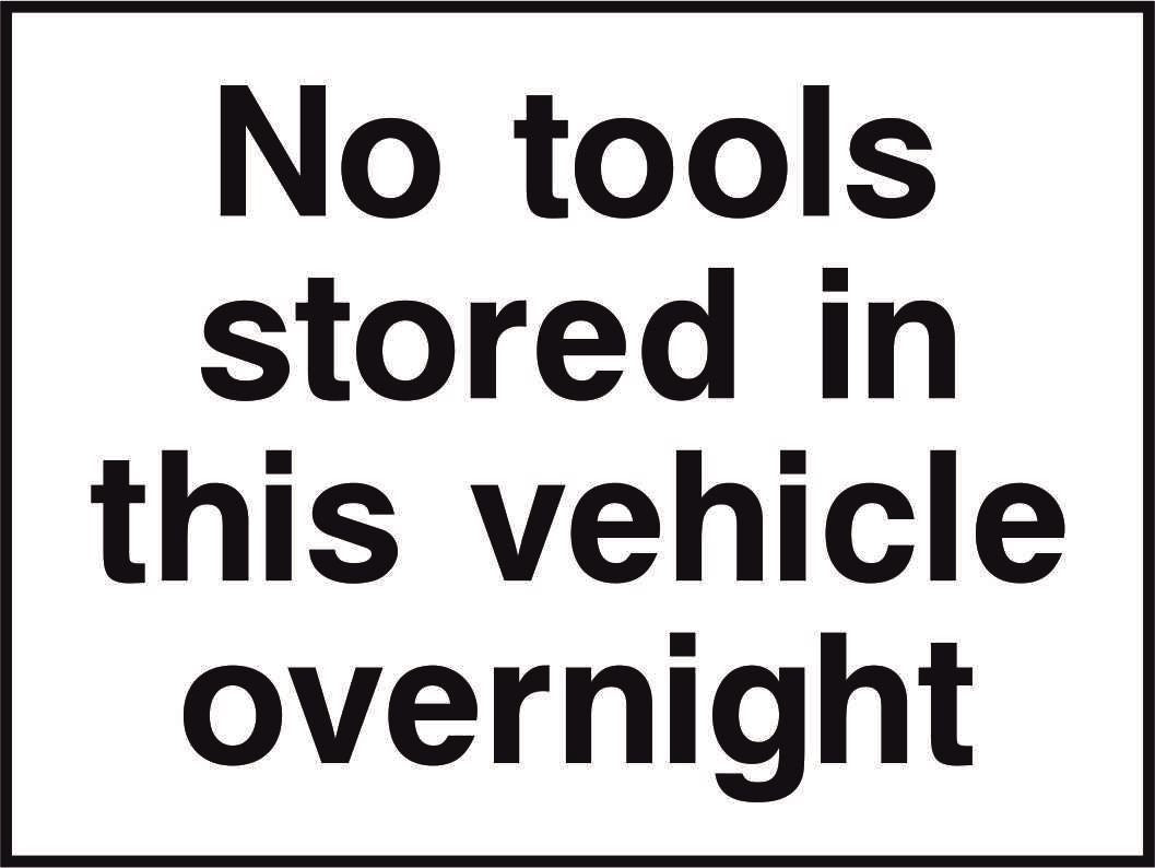 Not tools stored in this vehicle overnight