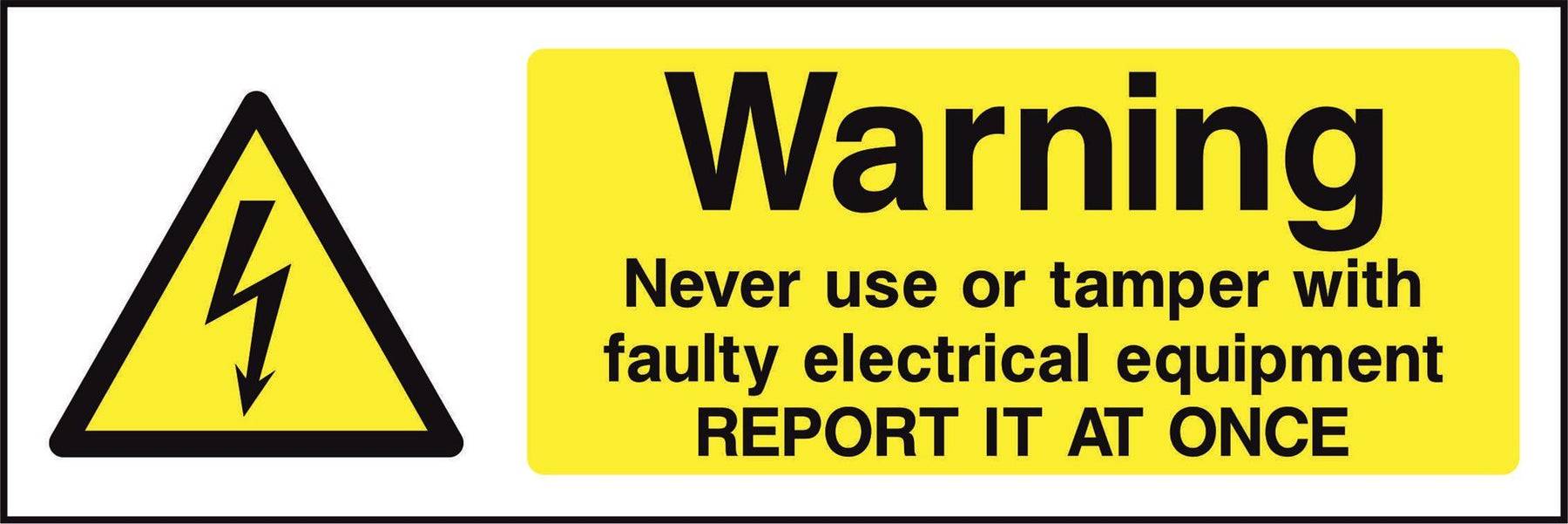 Warning Never use or tamper with faulty electrical equipment