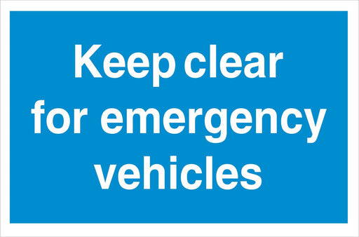 Keep clear for emergency vehicles