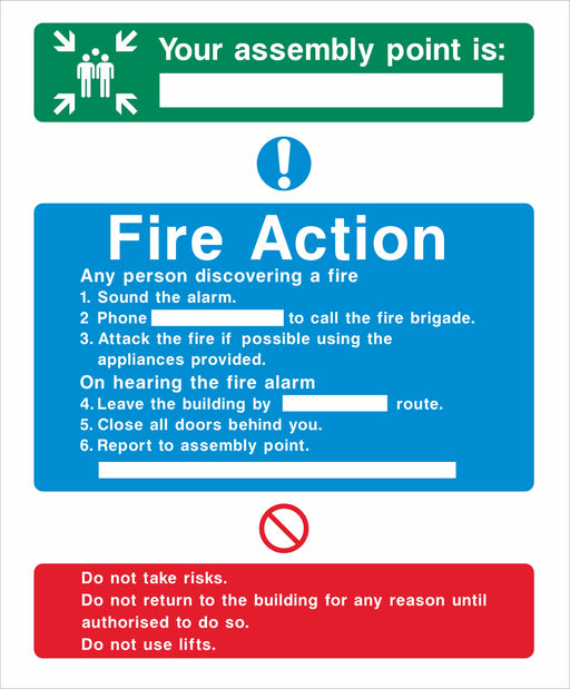 Fire Action - Your assembly point is